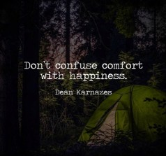 dont-confuse-comfort-with-happiness-dean-karnazes-6226938
