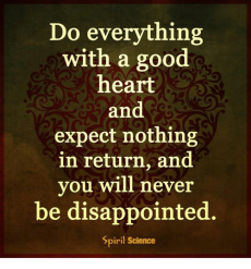 do-everything-with-a-good-heart-and-expect-nothing-in-13878094