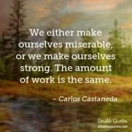 we-either-make-ourselves-miserable-or-we-make-ourselves-strong-the-amount-of-w-403x403-nk3s31