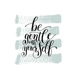 be-gentle-with-yourself-motivational-quote-hand-vector-12587438