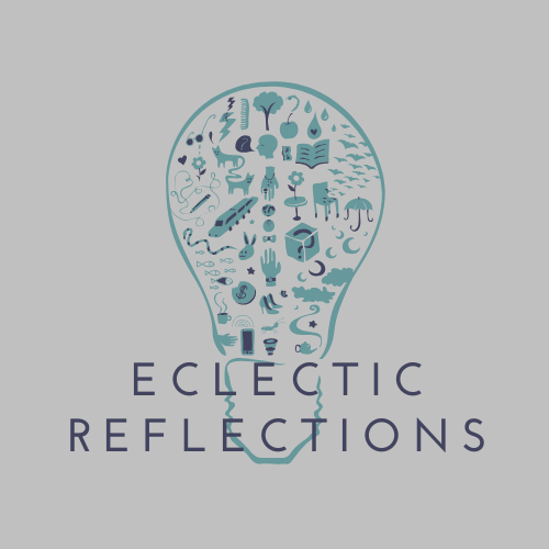 Eclectic Reflections
